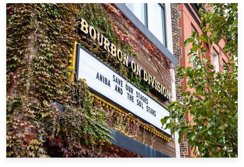 Bourbon on Division marquee, Save Our Stages